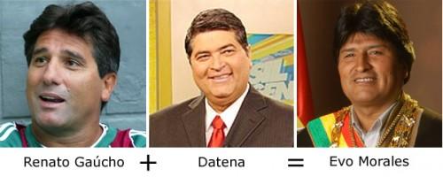 Renato Gaúcho + Datena = Evo Morales
